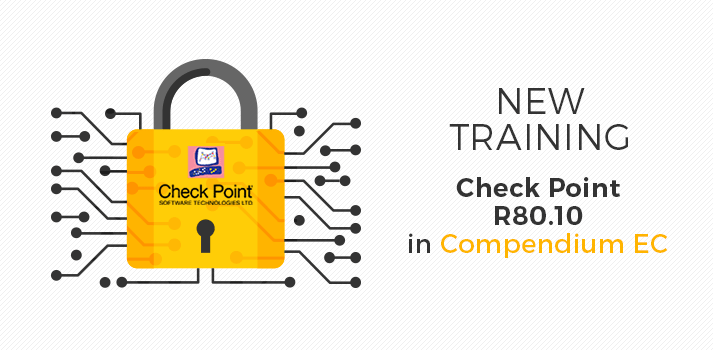 New Check Point R80 10 training | News | Compendium CE