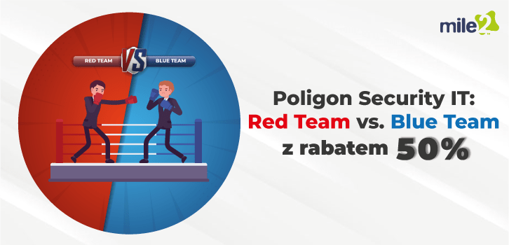 Szkolenie Mile2 Red Team vs Blue Team